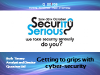 Getting to Grips with Cyber-Security