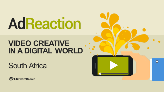 AdReaction: Video Creative in a Digital World SOUTH AFRICA Webinar