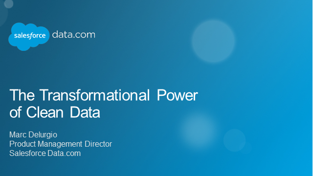 The Transformational Power of Clean Data