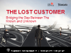 The Lost Customer: Bridging the Gap Between The Known and Unknown