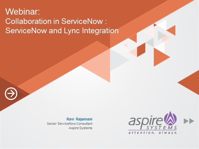Collaboration in ServiceNow : ServiceNow and Lync Integration