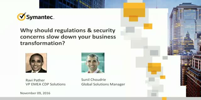 Don't allow security & data regulations to slow business transformation