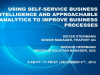 Using Self-Service BI Approachable Analytics to improve business processes
