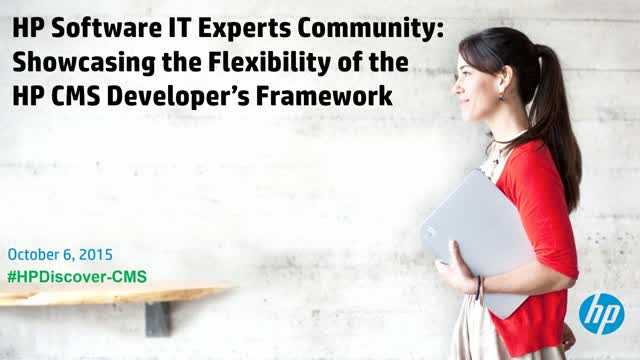 Showcasing the flexibility of the HP CMS developers framework