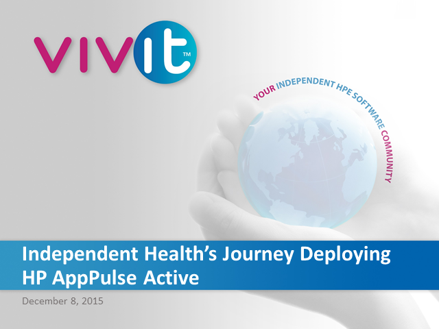 Independent Health's journey deploying HP AppPulse Active