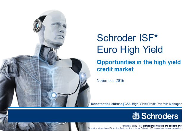 Schroder ISF EURO High Yield - November 2015