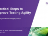 Practical Steps to Improve Testing Agility