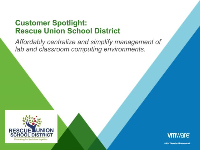 Simplifying Desktop Infrastructure & Mobility in Education: Case Study