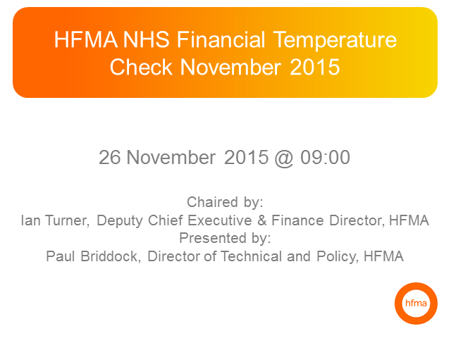 HFMA NHS Financial Temperature Check November 2015