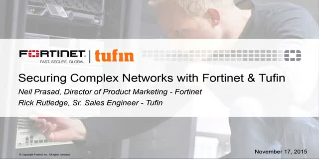 Securing Complex Networks with Fortinet & Tufin