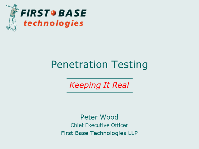 Penetration Testing – Keeping It Real