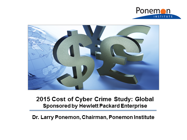 6th Annual Ponemon Cost of Cyber Crime Global Study Results