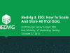 ESG & Hedvig: How to Scale and Store All That Data