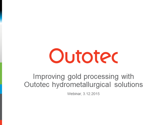 Improving gold processing with Outotec hydrometallurgical solutions