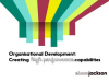 Organisational Development: Creating High Performance Capabilities
