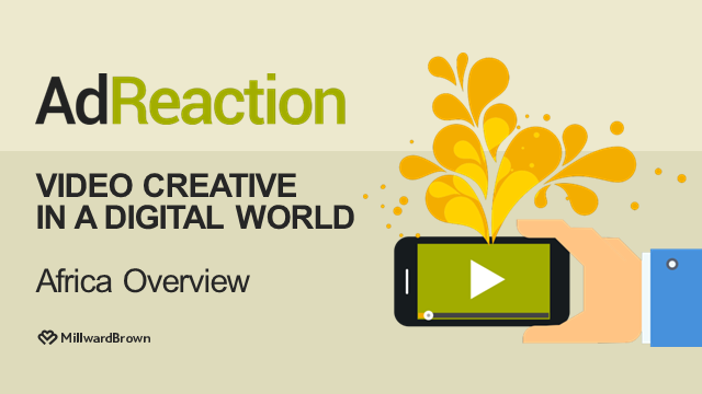 AdReaction: Video Creative in a Digital World AFRICA Webinar