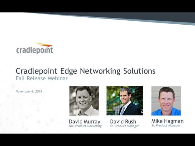 Cradlepoint Fall Product Launch Webinar