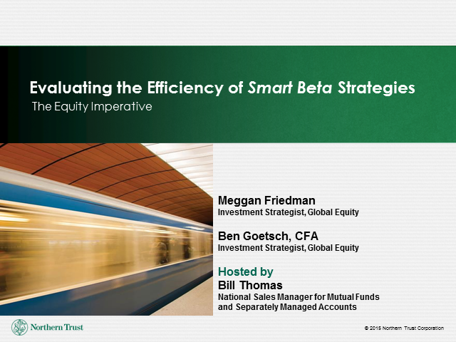 Evaluating the Efficiency of Smart Beta Strategies