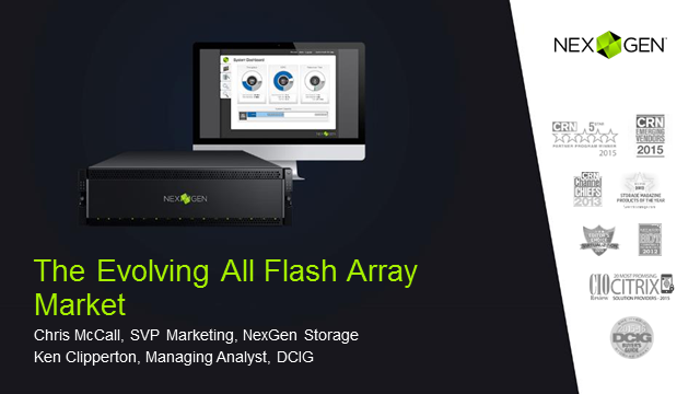 NexGen and DCIG: The Evolving All-Flash Array Market