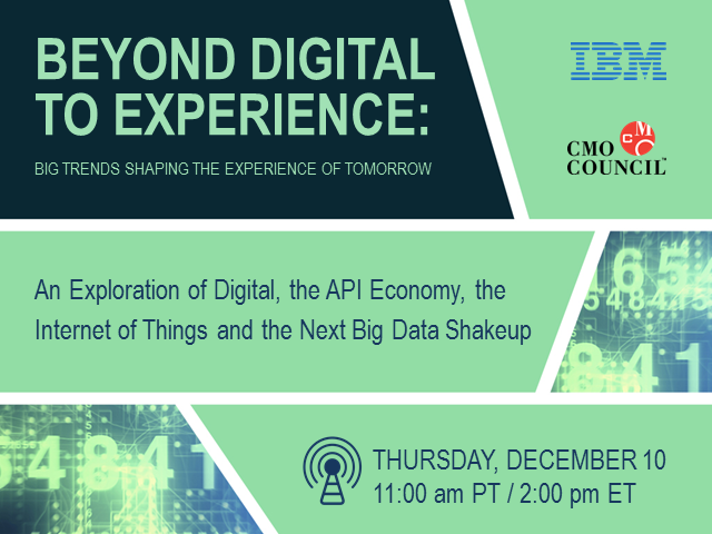 Beyond Digital to Experience: Big Trends Shaping the Experience of Tomorrow