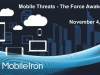 Mobile Threats: The Force Awakens! Protecting Mobile Enterprise Data