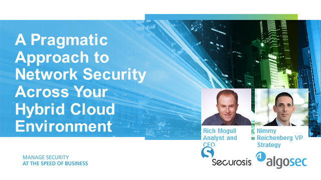 A Pragmatic Approach to Network Security Across Your Hybrid Cloud Environment