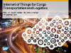 Market Deep Dive: Internet of Things for Transportation and Logistics