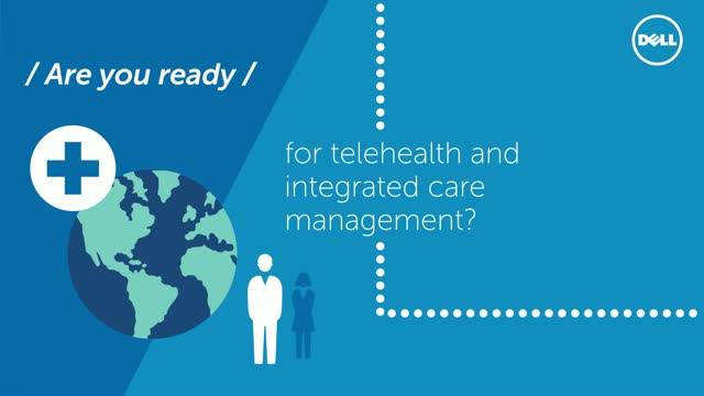 Future Ready Telehealth and Integrated Care Management