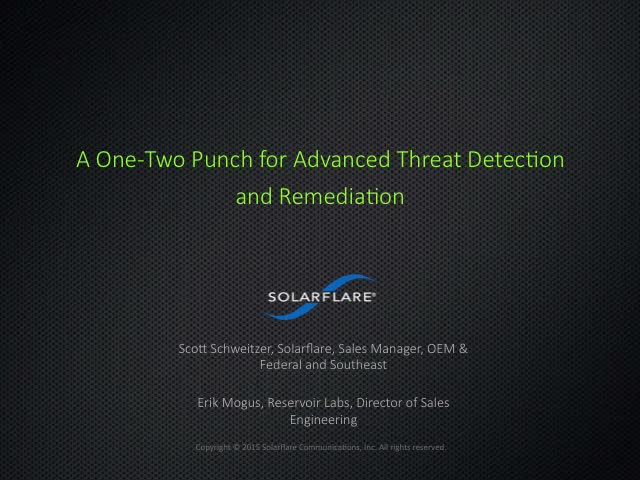 A One-Two Punch for Advanced Threat Detection and Remediation