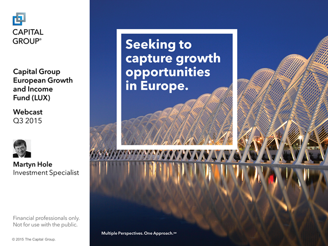 Capital Group European Growth and Income fund (LUX) Q3 2015 Update