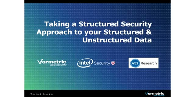 Taking a Structured Security Approach to your Structured & Unstructured Data