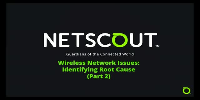 Wireless Network issues: Identifying root cause (Part 2)