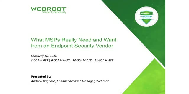 What MSPs Really Need and Want from an Endpoint Security Vendor