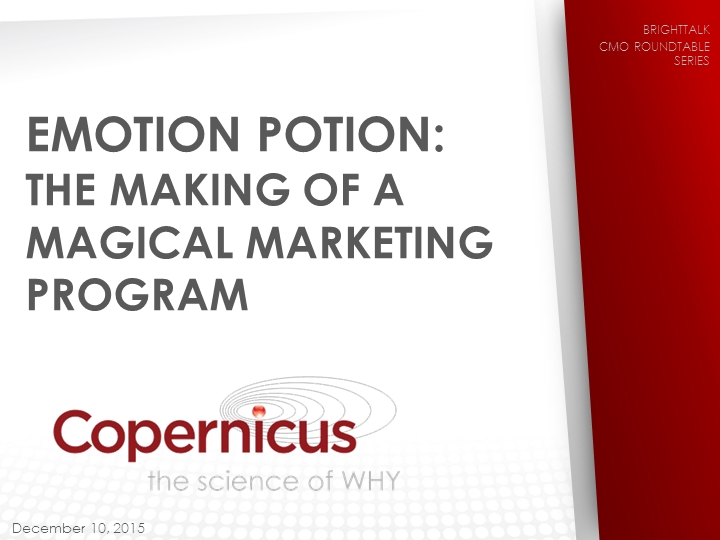 Emotion Potion: The Making of a Magical Marketing Program