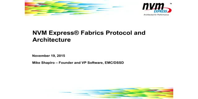 NVM Express Fabrics Protocol and Architecture