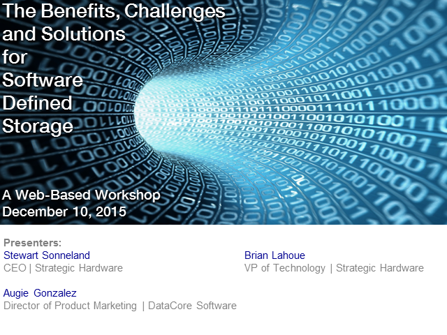 Benefits, Challenges and Solutions for Software Defined Storage