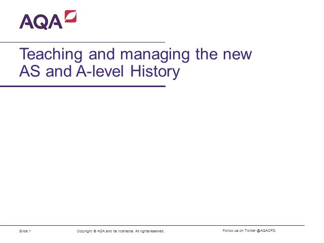 Teaching and managing the new AS and A-level History specifications