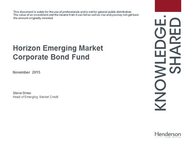 Henderson Horizon Emerging Market Corporate Bond Fund update