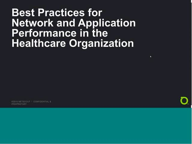 Best Practices for Network and Application Performance in Healthcare