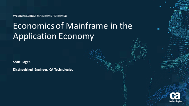 Economics of Your Mainframe in the Application Economy