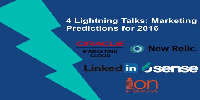 4 Lightning Talks: B2B Marketing Predictions for 2016