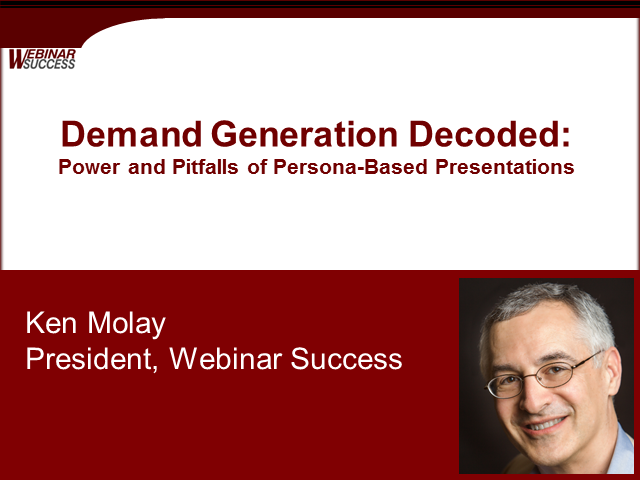 Demand Generation Decoded: Power And Pitfalls Of Persona-Based Presentations