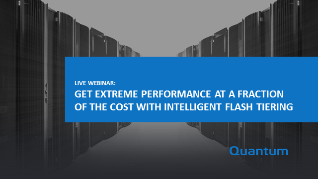 Get Extreme Performance at a Fraction of the Cost with Intelligent Flash Tiering