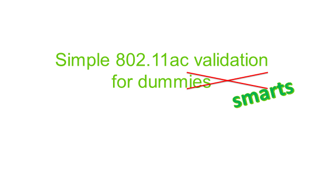 Simple 802.11ac validation with OneTouch Network Tester