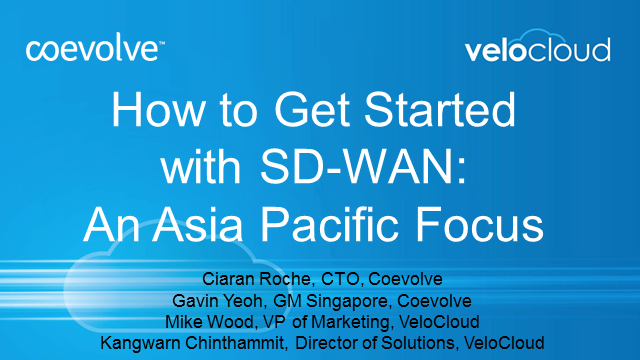 How to Get Started with SD-WAN: An Asia Pacific Focus