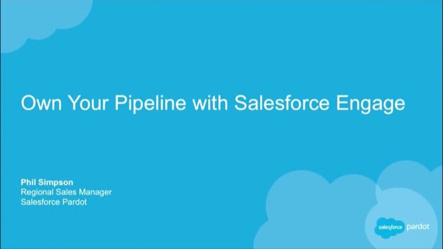Own Your Pipeline with Salesforce Engage