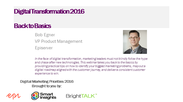 Digital Transformation 2016: The latest approaches to simplify digital customer