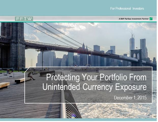 Protecting Your Portfolio From Unintended Currency Exposure