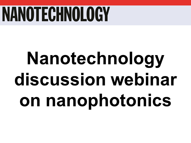 Nanotechnology discussion webinar on nanophotonics
