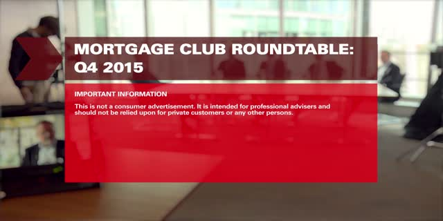 Mortgage Club : Q4 Roundtable 2015